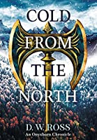Cold From The North (Onyxborn Chronicles)