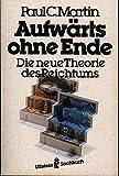 ISBN zu Aufwärts ohne Ende : die neue Theorie des Reichtums. 9783548346977 , 3548346979