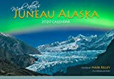 Mark Kelley s Juneau, Alaska 2020 Wall Calendar