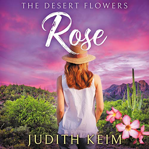 The Desert Flowers - Rose cover art