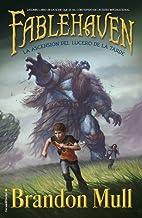 La ascensión del lucero de la tarde: Libro II (Fablehaven) (Spanish Edition)