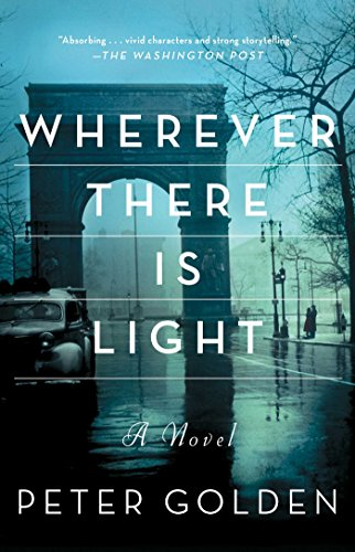 Wherever There Is Light: A Novel (English Edition)