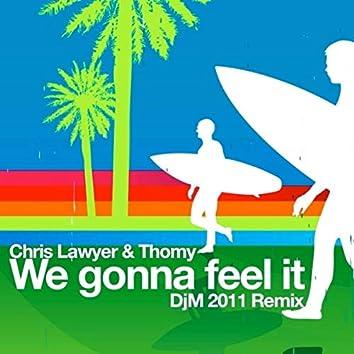 We Gonna Feel It (DjM 2011 Remix)