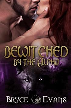 Bewitched by the Alpha - Book #1 of the Dixon Pack