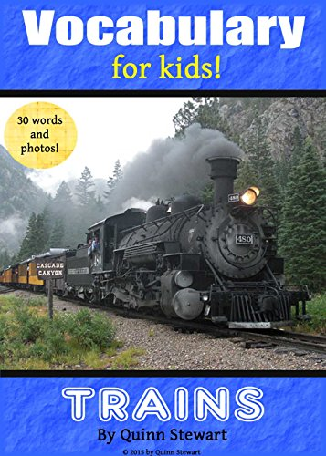 Vocabulary for Kids!: Trains (English Edition)