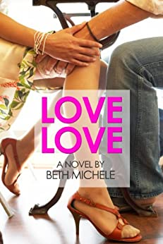 Love Love by [Beth Michele]