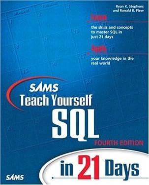 Sams Teach Yourself SQL in 21 Days (4th Edition)