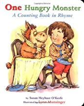 By Susan Heyboer O'Keefe - One Hungry Monster : A Counting Book in Rhyme Board Book (3.2.2001)
