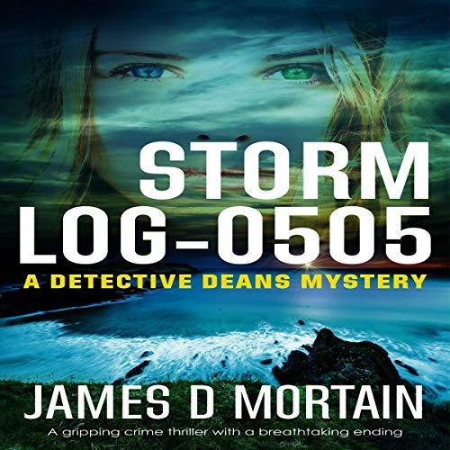 Storm Log-0505: A Gripping Crime Thriller with a Breathtaking Twist Titelbild