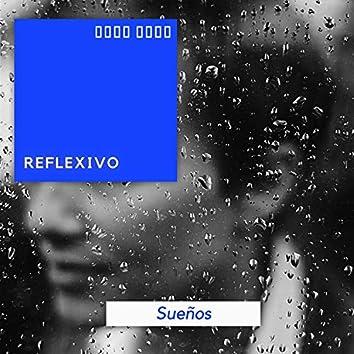 # 1 Album: Reflexivo Sueños