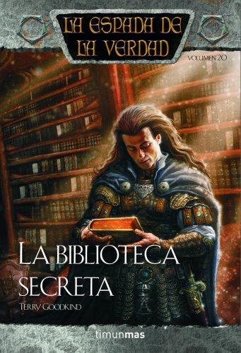 La espada de la verdad nº 20/22 La biblioteca secreta (Fantasía Épica)