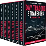 Day Trading Strategies: Stock Market - Day Trading - Forex Trading - Options Trading - Swing Trading - Dividend Investing. The Best Strategies for Making Money Today.