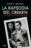 La rapsodia del crimen: Trujillo vs. Castillo Armas