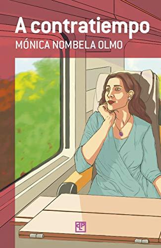 A contratiempo de Mónica Nombela Olmo