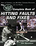 The Louisville Slugger® Complete Book of...
