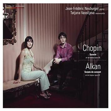 Chopin & Alkan: Sonates pour violoncelle et piano, Op. 65 & Op. 47