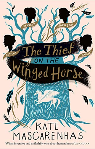 The Thief on the Winged Horse by [Kate Mascarenhas]