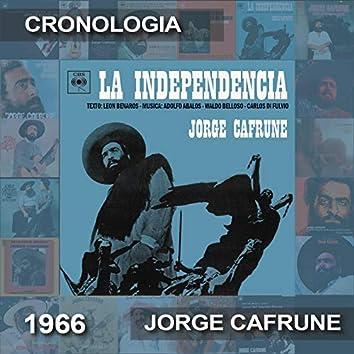 Jorge Cafrune Cronología -  La Independencia (1966)