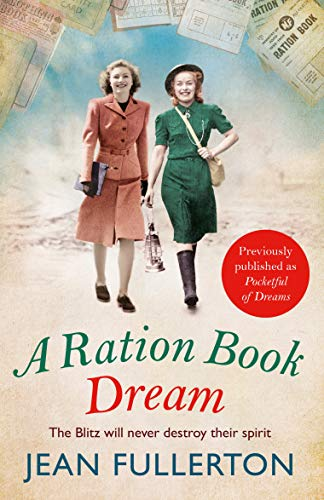 A Ration Book Dream: Winner of the Romance Reader Award (historical) (Ration Book series) (English Edition)