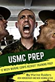 12 Week Marine Corps Recruit Training Prep (Military Prep) (Volume 1)