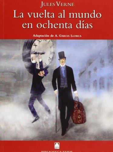 Biblioteca Teide 059 - La vuelta al mundo en ochenta días -Jules Verne- - 9788430761326