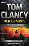 Der Campus: Ein Jack-Ryan-Roman - Thriller - Tom Clancy
