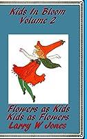 Kids In Bloom Volume 2