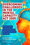 Overcoming Challenges in the Mental Capacity Act 2005