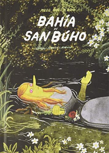 Bahía de San Búho: 9 (Los Impronunciables)