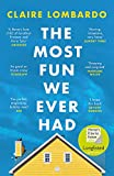 The Most Fun We Ever Had: Longlisted for the Women's Prize for Fiction 2020