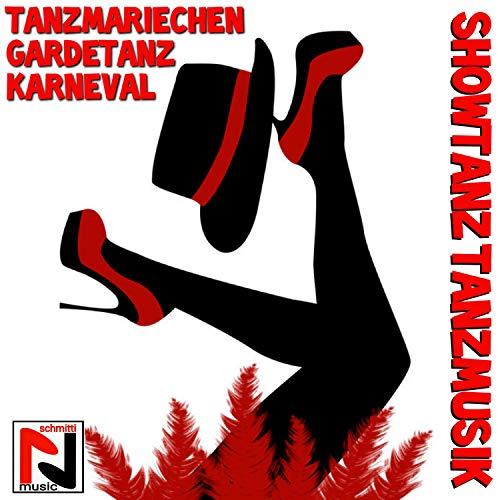 Karneval Gardetanz, Mariechentanz, Showtanz, Tanzmariechen Musik (Ein Prosit der Gemütlichkeit Tanzmusik)