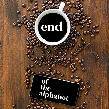 End of the Alphabet