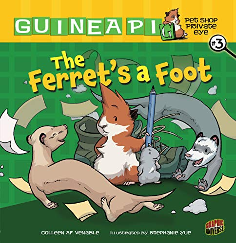 The Ferret's a Foot: Book 3 (Guinea Pig, Pet Shop Private Eye) -  Venable, Colleen AF, Illustrated, Paperback