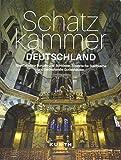 Schatzkammer Deutschland: Spektakuläre Burgen und Schlösser, historische Stadtkerne und bedeutende Gotteshäuser (KUNTH Bildbände/Illustrierte Bücher)