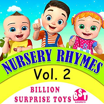 Nursery Rhymes & Kids Songs by Billion Surprise Toys, Vol. 2