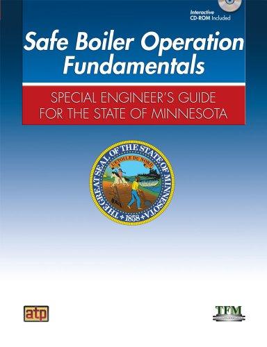 Safe Boiler Operation Operation Fundamentals: Special Engineer