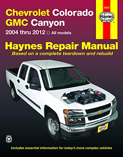 Chevrolet Colorado: 2004-12 (Haynes Automotive Repair Manual)