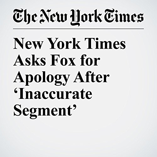 New York Times Asks Fox for Apology After 'Inaccurate Segment' copertina