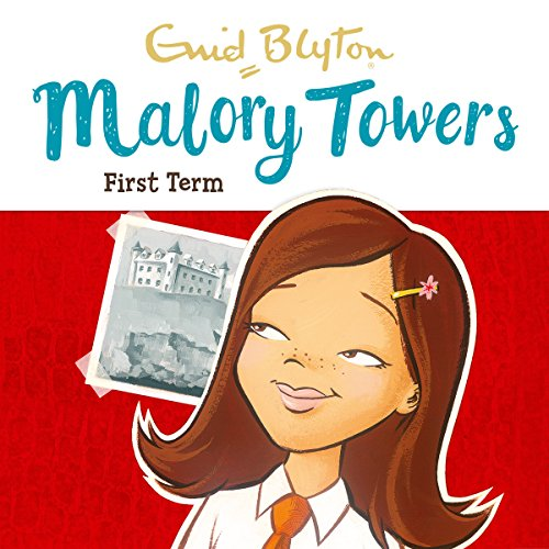 Malory Towers: First Term audiobook cover art