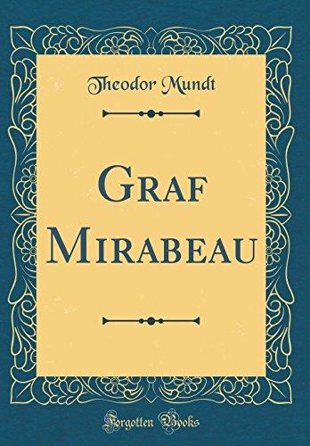 Graf Mirabeau (Classic Reprint)