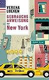 Verena Lueken: Gebrauchsanweisung für New York