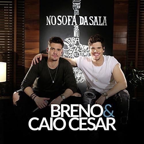 Breno & Caio Cesar
