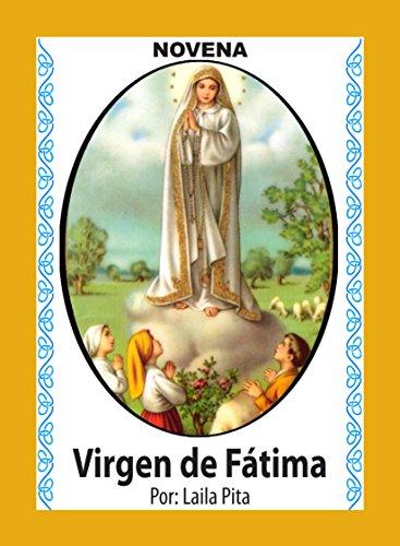 Novena De Virgen De Fátima para Que nos Ayude a Encontrar el Camino (Corazón Renovado nº 19)