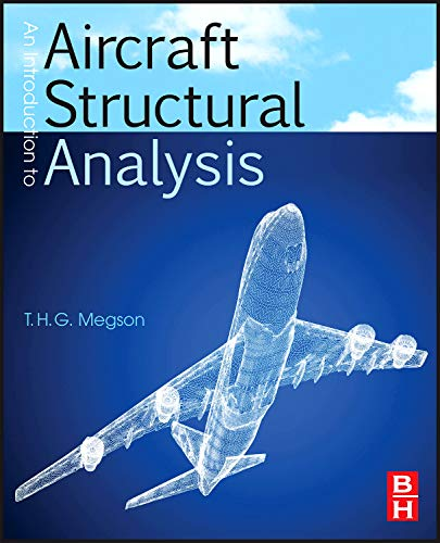 Introduction to Aircraft Structural Analysis (Elsevier...