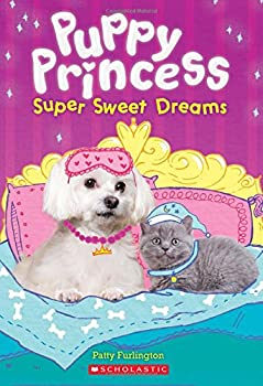 Super Sweet Dreams  Puppy Princess #2   2