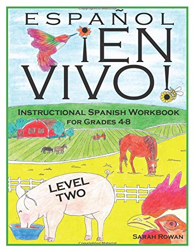 Español En Vivo Level 2: Instructional Spanish Workbook for Grades 4-8 (Español En Vivo Instructional Spanish Workbooks) (Volume 2)