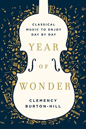 Year of Wonder Classical Music to Enjoy Day by Day product image