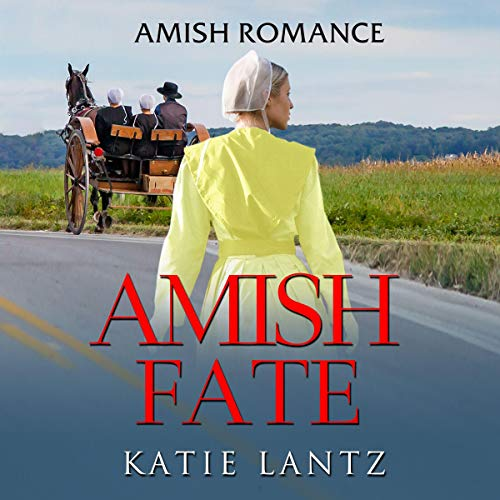 Amish Fate: Amish Romance audiobook cover art
