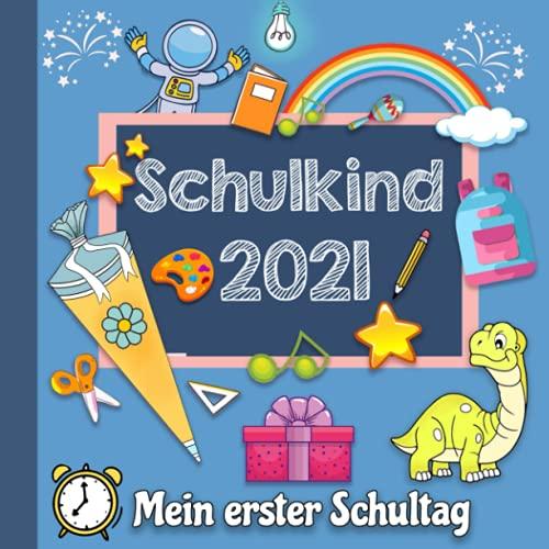 Mein Erster Schultag: Einschulungsgeschenk für Jungen zum Schulanfang, Erinnerungsbuch zum Schulstart - Geschenke für die Schultüte mit Dinosaurier (Eintragbücher)