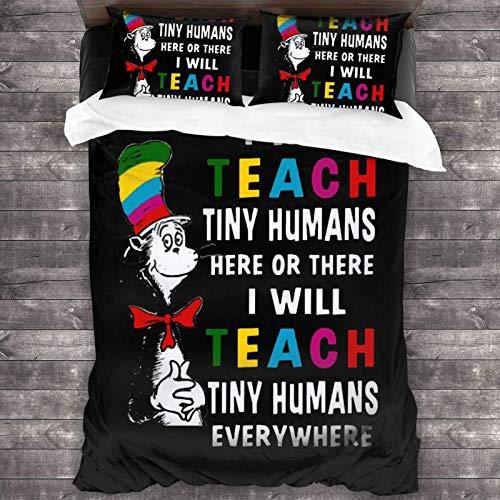 I Will Teach Tiny Humans Here or There I Will Teach Tiny Humans Everywhere Juego de ropa de cama de 3 piezas, 86 x 70 pulgadas, juego de cama de poliéster súper suave